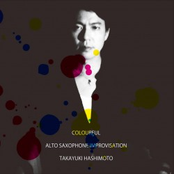 colourful – ALTO SAXOPHONE IMPROVISATION