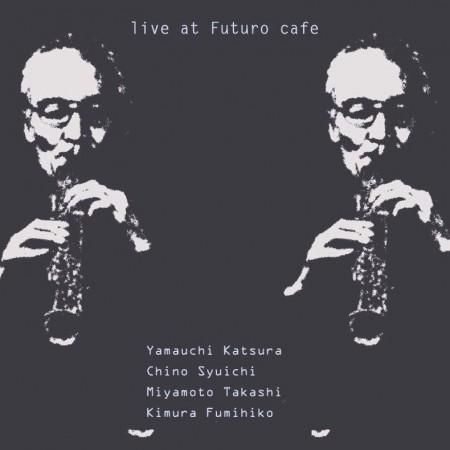 LIVE AT FUTURO CAFE